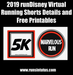 2019 runDisney Virtual Running Shorts Details and free Printables
